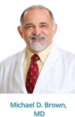 Michael D. Brown, MD